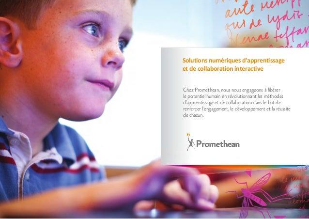 Chez Promethean, nous nous engageons à libérer le potentiel humain en révolutionnant les méthodes d'apprentissage et de co...