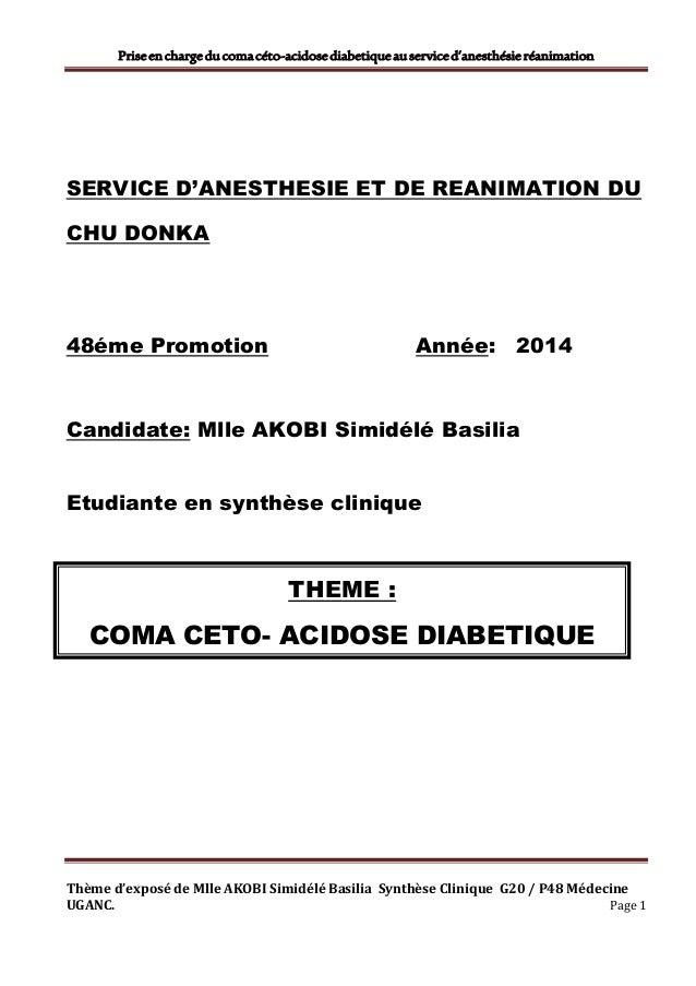 Priseenchargeducomacéto-acidosediabetiqueauserviced'anesthésieréanimation Thème d'exposé de Mlle AKOBI Simidélé Basilia Sy...