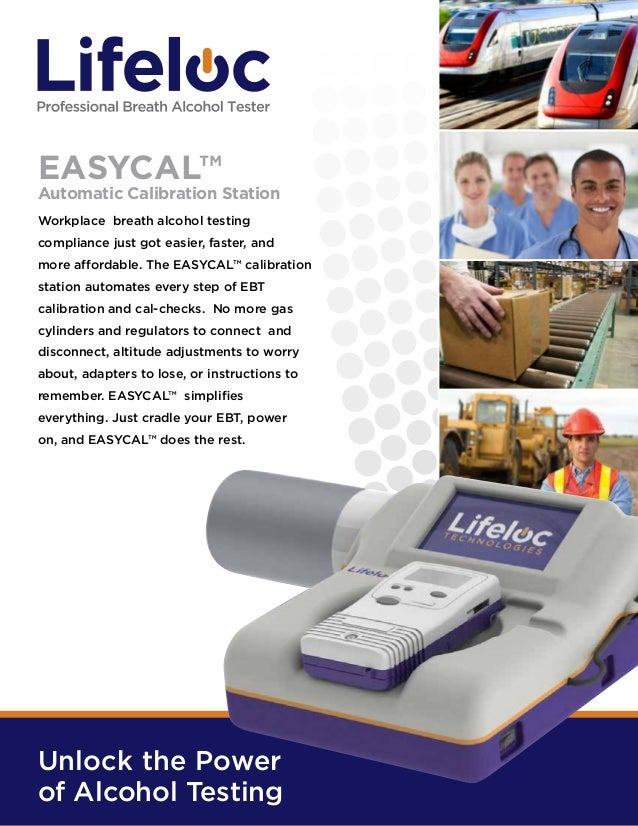EASYCAL™  Automatic Calibration Station Workplace breath alcohol testing compliance just got easier, faster, and more affo...