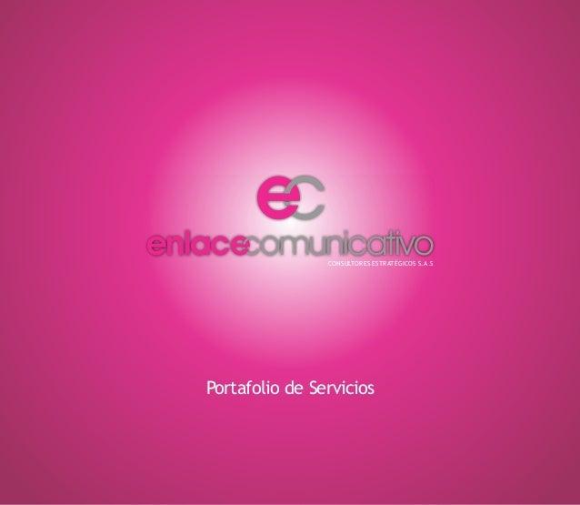e enlace omunicativo CONSULTORES ESTRATÉGICOS S.A.S  Portafolio de Servicios