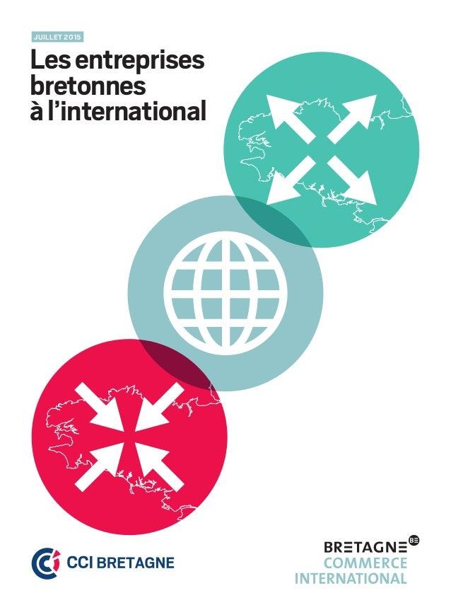 Lesentreprises bretonnes àl'international JUILLET 2015