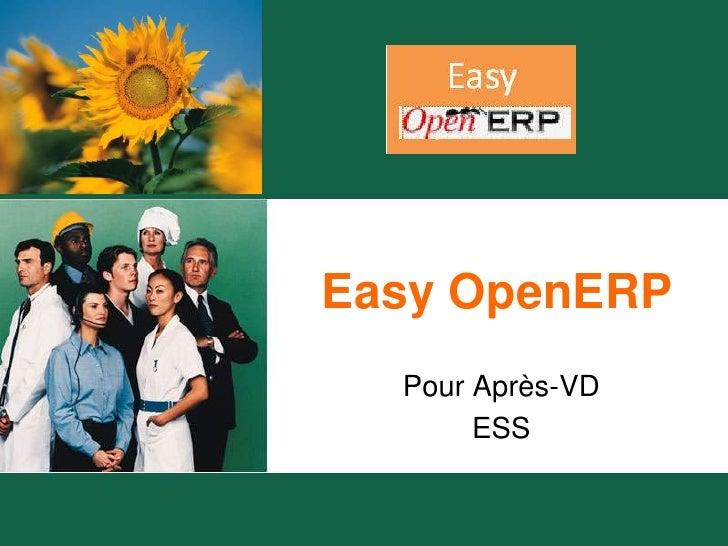 Easy OpenERP<br />Pour Après-VD<br />ESS<br />