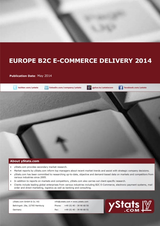 EUROPE B2C E-COMMERCE DELIVERY 2014 May 2014