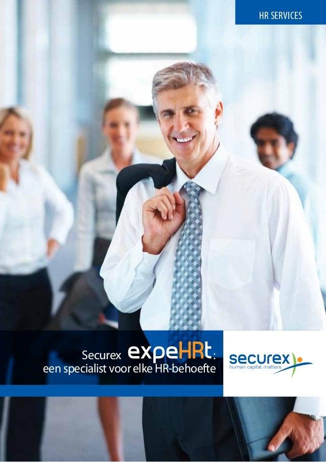 HR SERVICES       Securex                      :een specialist voor elke HR-behoefte