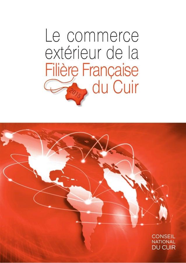 Le commerce ext rieur de la fili re fran aise du cuir for Le commerce exterieur