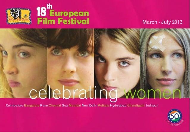 EuropeanFilm Festivalth18celebrating womenCoimbatore Pune Goa New Delhi Hyderabad JodhpurBangalore Chennai Mumbai Kolkata ...