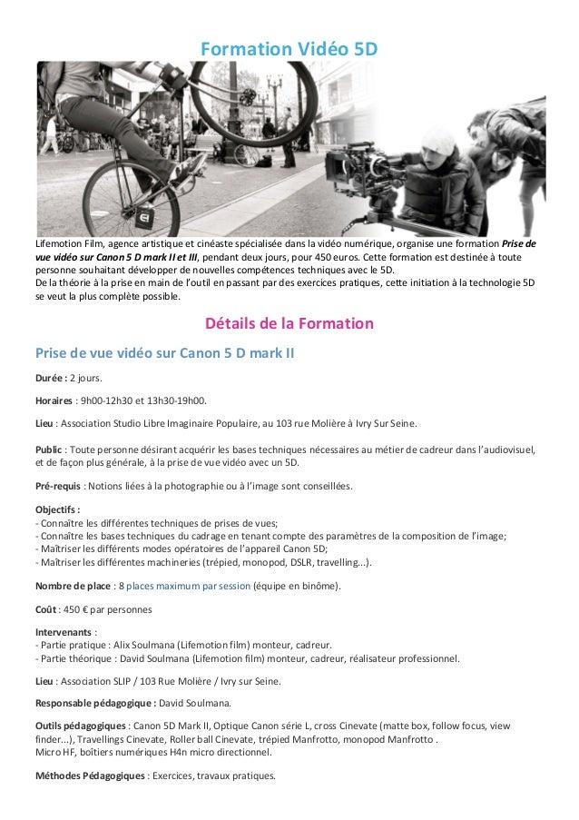 FormationVidéo5DLifemotionFilm,agenceartistiqueetcinéastespécialiséedanslavidéonumérique,organiseuneformat...