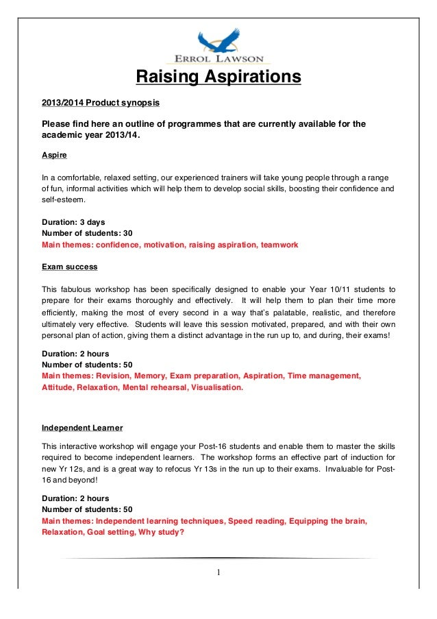 Raising Aspirations 2013/2014 Product synopsis Please find here an outline of programmes that are currently available for ...