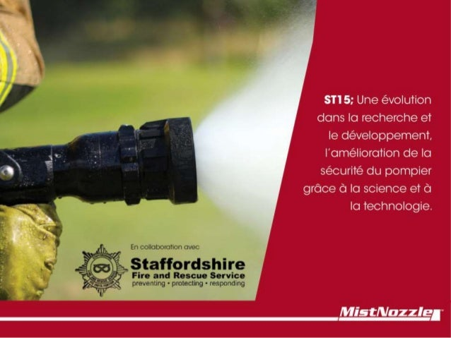 ST15; Une évolution dans la recherche et le développement, l'amélioration de la sécurité du pompier grâce à la science et ...