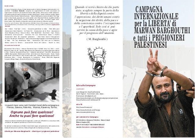 CAMPAGNA INTERNAZIONALE per la LIBERTA' di MARWAN BARGHOUTHI e tutti i PRIGIONIERI PALESTINESI In questi mesi sono nati Co...