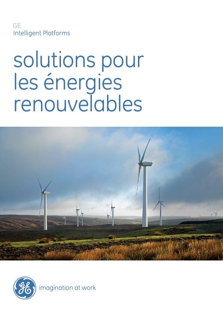 GEIntelligent Platformssolutions pourles énergiesrenouvelables         imagination at work