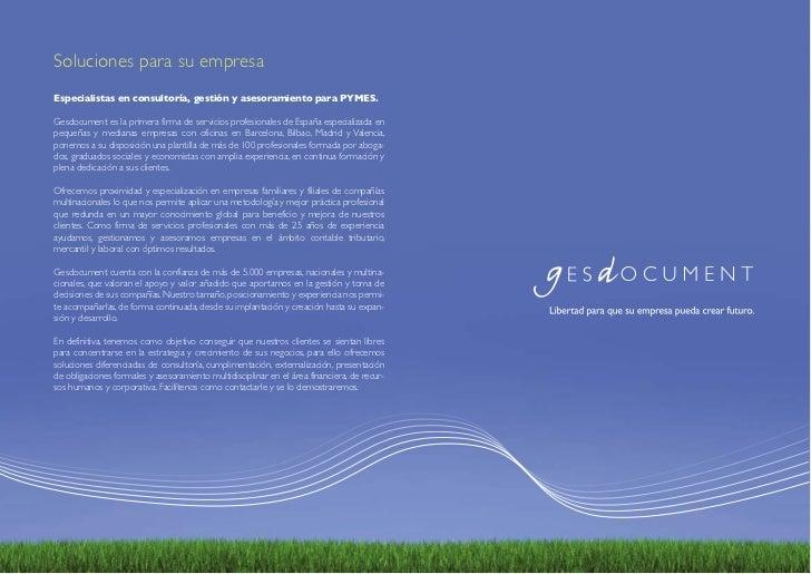 Soluciones para su empresaEspecialistas en consultoría, gestión y asesoramiento para PYMES.Gesdocument es la primera firma...