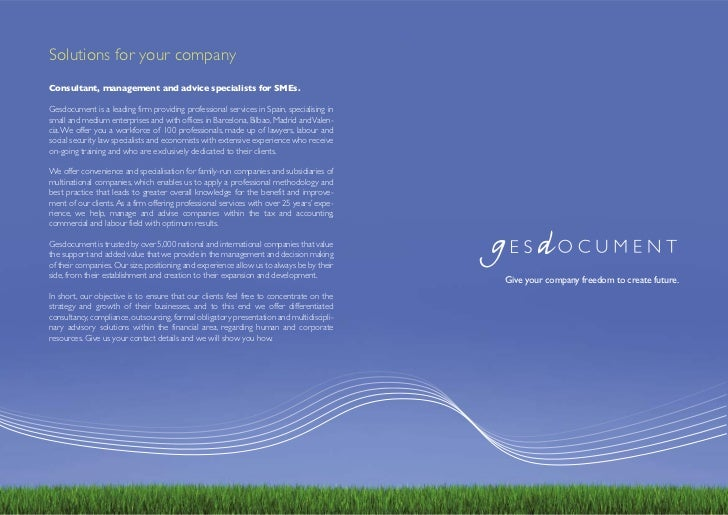 Solutions for your companyConsultant, management and advice specialists for SMEs.Gesdocument is a leading firm providing p...