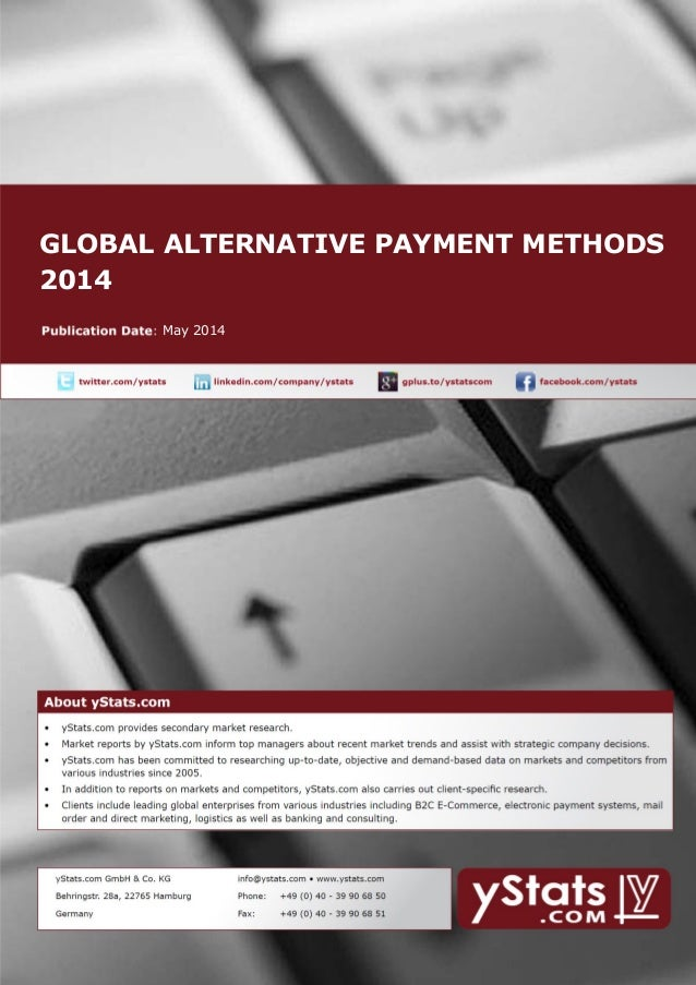 GLOBAL ALTERNATIVE PAYMENT METHODS 2014 May 2014