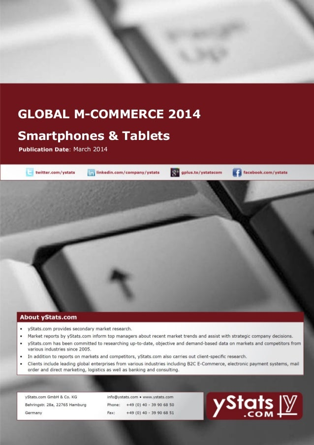GLOBAL M-COMMERCE 2014 Smartphones & Tablets March 2014