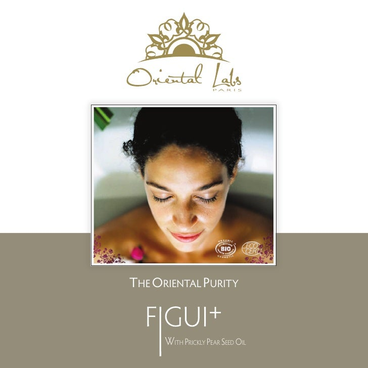 THE ORIENTAL PURITY      WITH PRICKLY PEAR SEED OIL