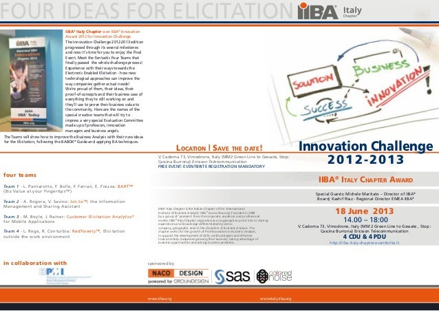 Innovation Challenge2012-2013sponsored bySpecial Guests: Michele Maritato – Director of IIBA®Board; Kashif Riaz - Regional...