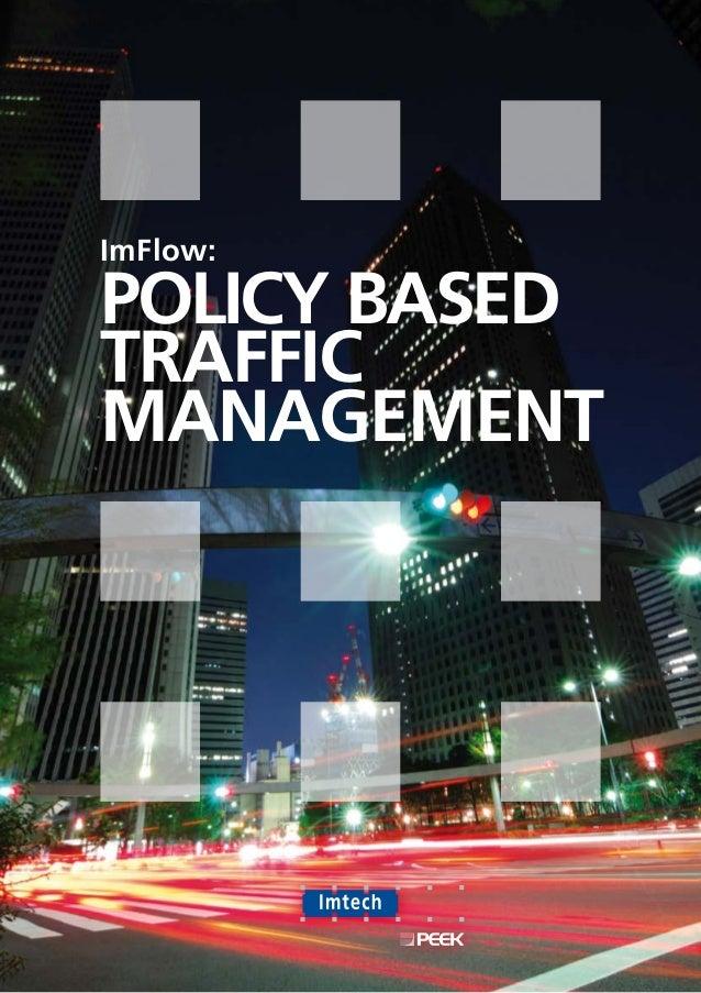 ImFlow:Policy BasedTrafficManagement