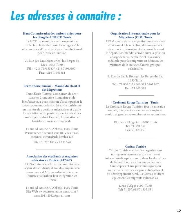 15 Les adresses à connaitre: Haut Commissariat des nations unies pour les réfugiés- UNHCR Tunis Le HCR promeut un enviro...