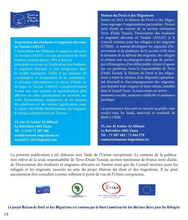 18 Le projet Maison du Droit et des Migrations est soutenu par le Haut Commissariat des Nations Unies pour les Réfugiés