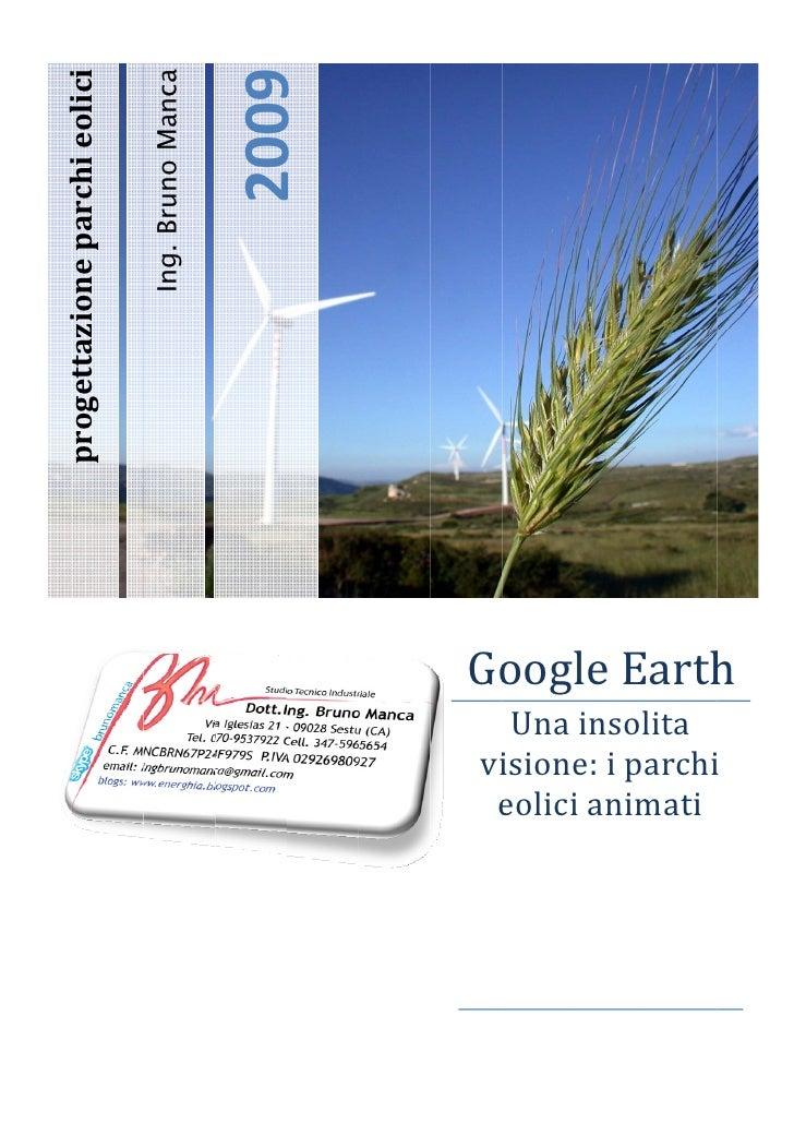 2009 progettazioneparchieolici                   hi li i                                     Ing. Bruno Manca      ...