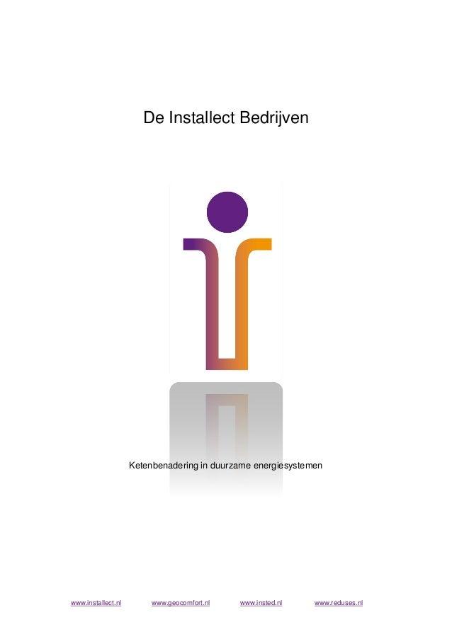 De Installect Bedrijven                    Ketenbenadering in duurzame energiesystemenwww.installect.nl        www.geocomf...