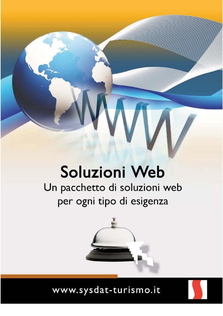 SysHotel on lineSoftware per le prenotazioni on lineSysHotel on Line è il sistema integrato e modulare per la gestione del...