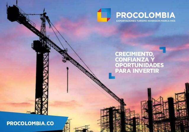 PROCOLOMBIA.CO CRECIMIENTO, CONFIANZA Y OPORTUNIDADES PARA INVERTIR