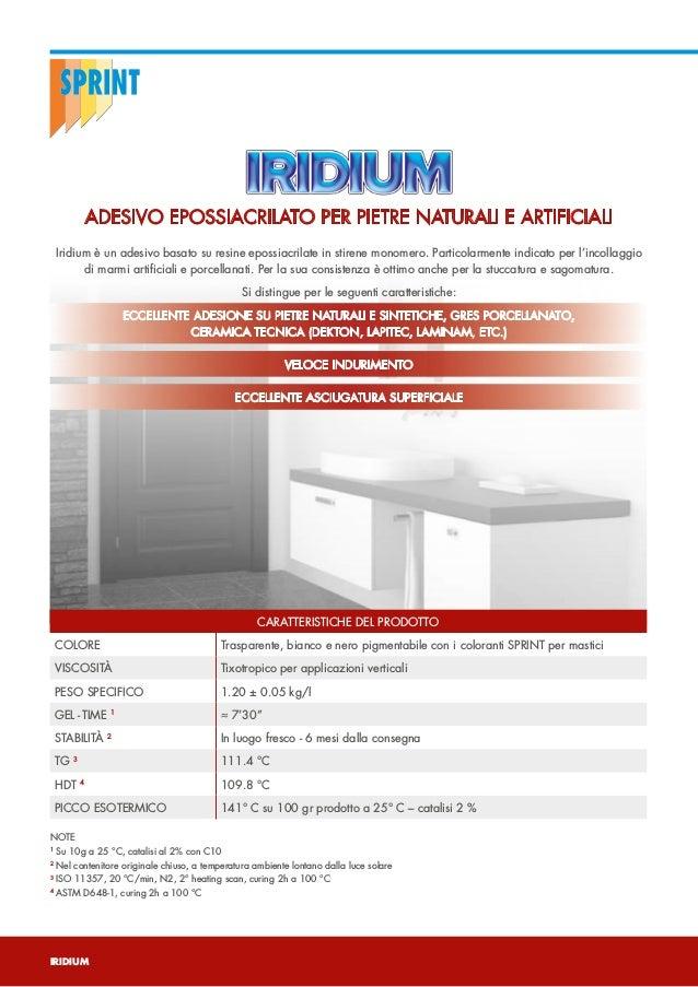 IRIDIUM - Adesivo epossiacrilato per pietre naturali e artificiali Slide 2