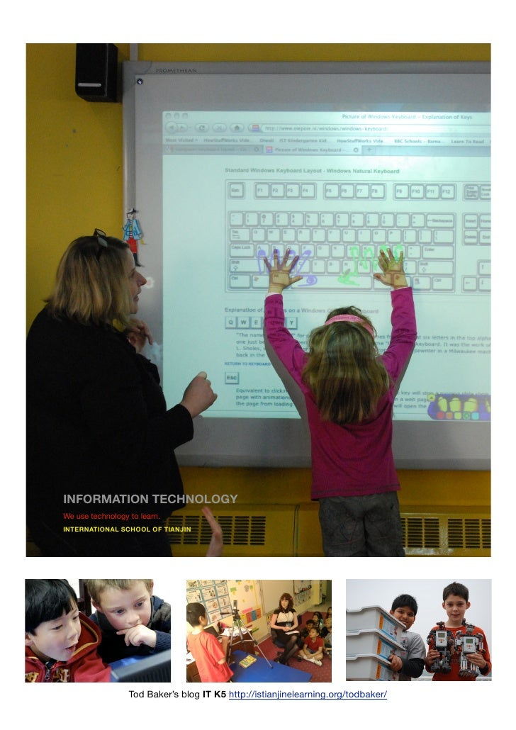 INFORMATION TECHNOLOGYWe use technology to learn.INTERNATIONAL SCHOOL OF TIANJIN                  Tod Baker's blog IT K5 h...