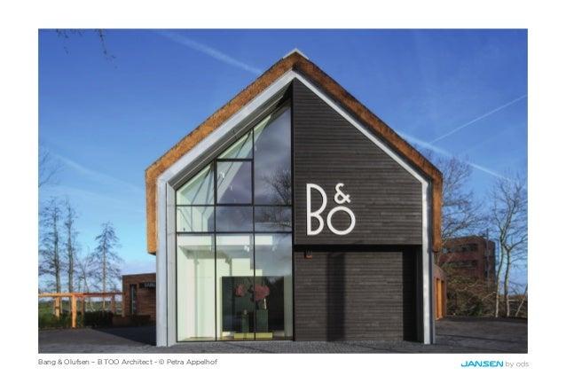 Bang & Olufsen – B TOO Architect - © Petra Appelhof