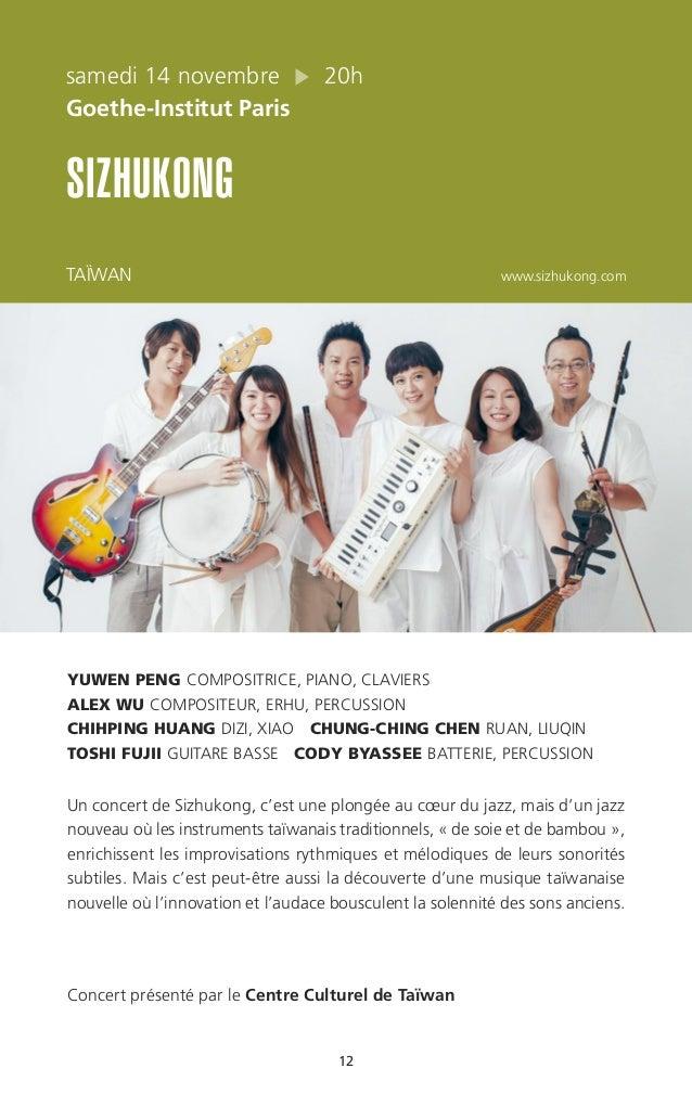 12 samedi 14 novembre 20h Goethe-Institut Paris SIZHUKONG TAÏWAN www.sizhukong.com YUWEN PENG COMPOSITRICE, PIANO, CLAVIER...
