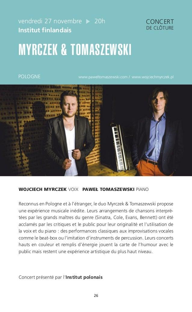 26 vendredi 27 novembre 20h Institut finlandais MYRCZEK & TOMASZEWSKI POLOGNE www.paweltomaszewski.com / www.wojciechmyrcz...