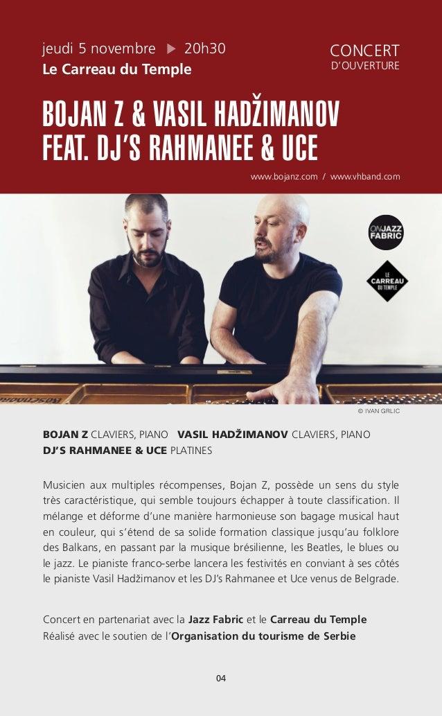 jeudi 5 novembre 20h30 Le Carreau du Temple BOJAN Z & VASIL HADŽIMANOV FEAT. DJ'S RAHMANEE & UCE www.bojanz.com / www.vhba...