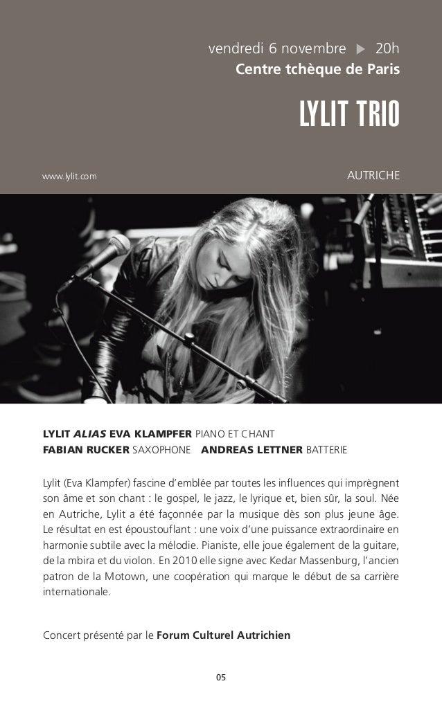 vendredi 6 novembre 20h Centre tchèque de Paris LYLIT TRIO www.lylit.com AUTRICHE 05 LYLIT ALIAS EVA KLAMPFER PIANO ET CHA...