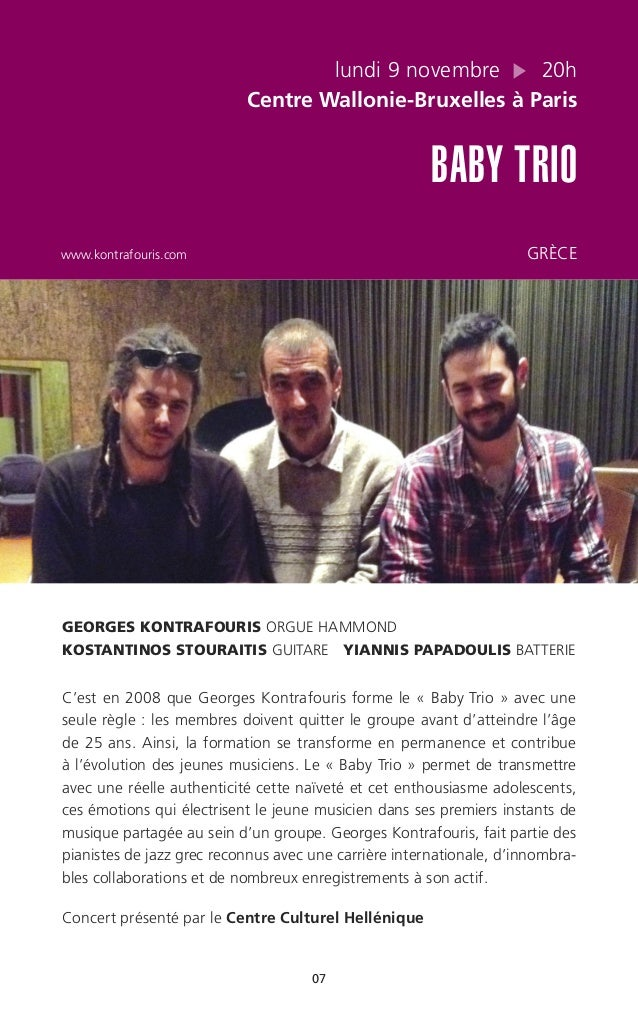 07 lundi 9 novembre 20h Centre Wallonie-Bruxelles à Paris BABY TRIO www.kontrafouris.com GRÈCE GEORGES KONTRAFOURIS ORGUE ...