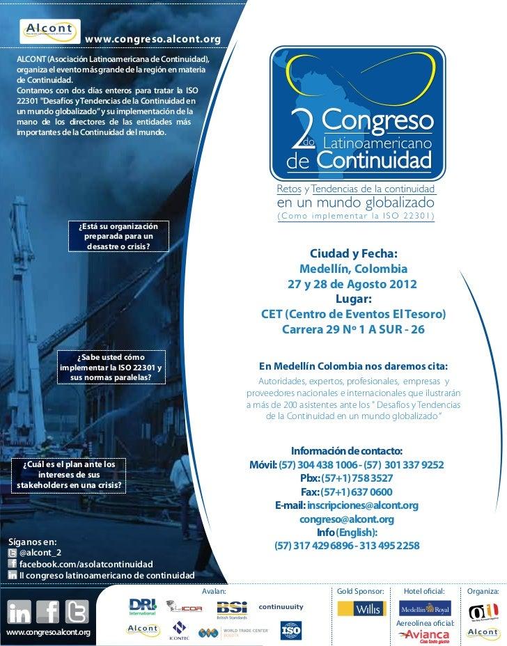 www.congreso.alcont.org  ALCONT (Asociación Latinoamericana de Continuidad),  organiza el evento más grande de la región e...