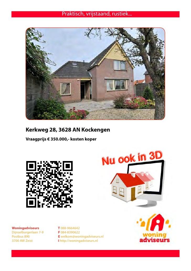Praktisch, vrijstaand, rustiek...         Kerkweg 28, 3628 AN Kockengen         Vraagprijs € 350.000,- kosten koperWoninga...
