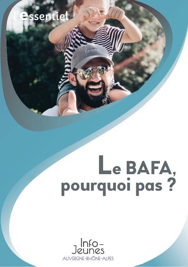 l'essentiel Le BAFA, pourquoi pas ?