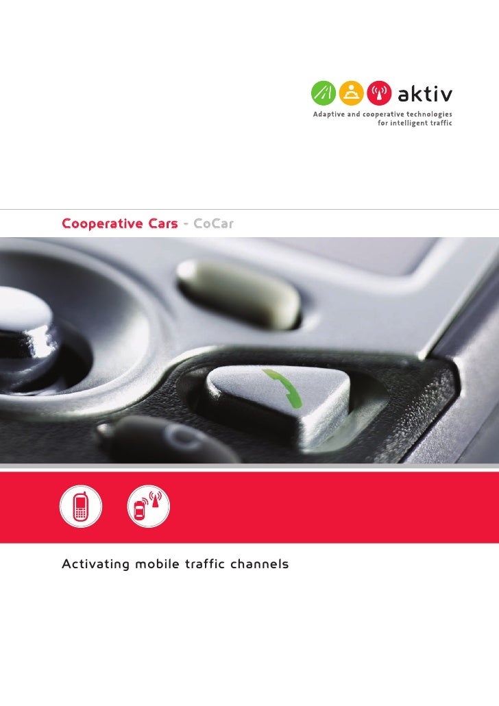 Cooperative Cars - CoCar     Activating mobile traffic channels