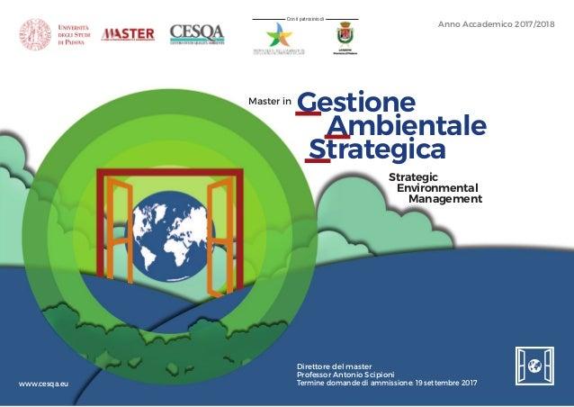 Anno Accademico 2017/2018 Con il patrocinio di Strategic Environmental Management Gestione Ambientale Strategica Master in...