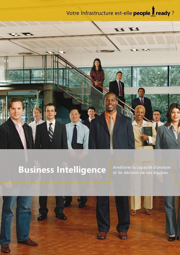 Votre Infrastructure est-elle                        ?Business Intelligence          Améliorer la capacité d'analyse      ...