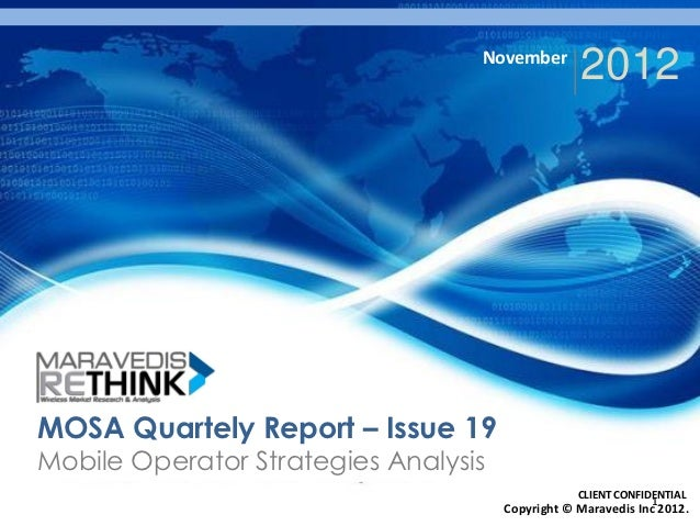 November                                                  2012MOSA Quartely Report – Issue 19Mobile Operator Strategies An...