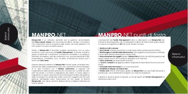 Sistemi Informativi MANPRO.NET Manpro.Net è un software avanzato per la gestione automatizzata dell'intero tessuto urbano:...