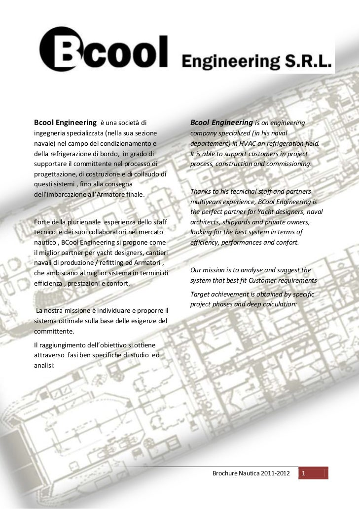 Bcool Engineering è una società di                 Bcool Engineering is an engineeringingegneria specializzata (nella sua ...