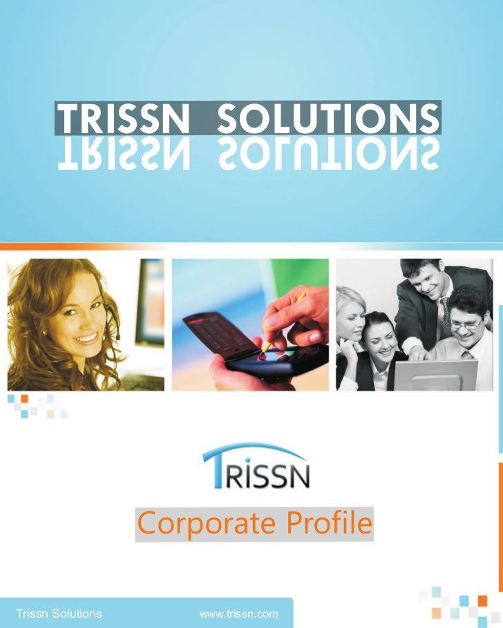 TRISSN SOLUTIONS       SNOITULOS NSSIRT                   Corporate ProfileTrissn Solutions       www.trissn.com