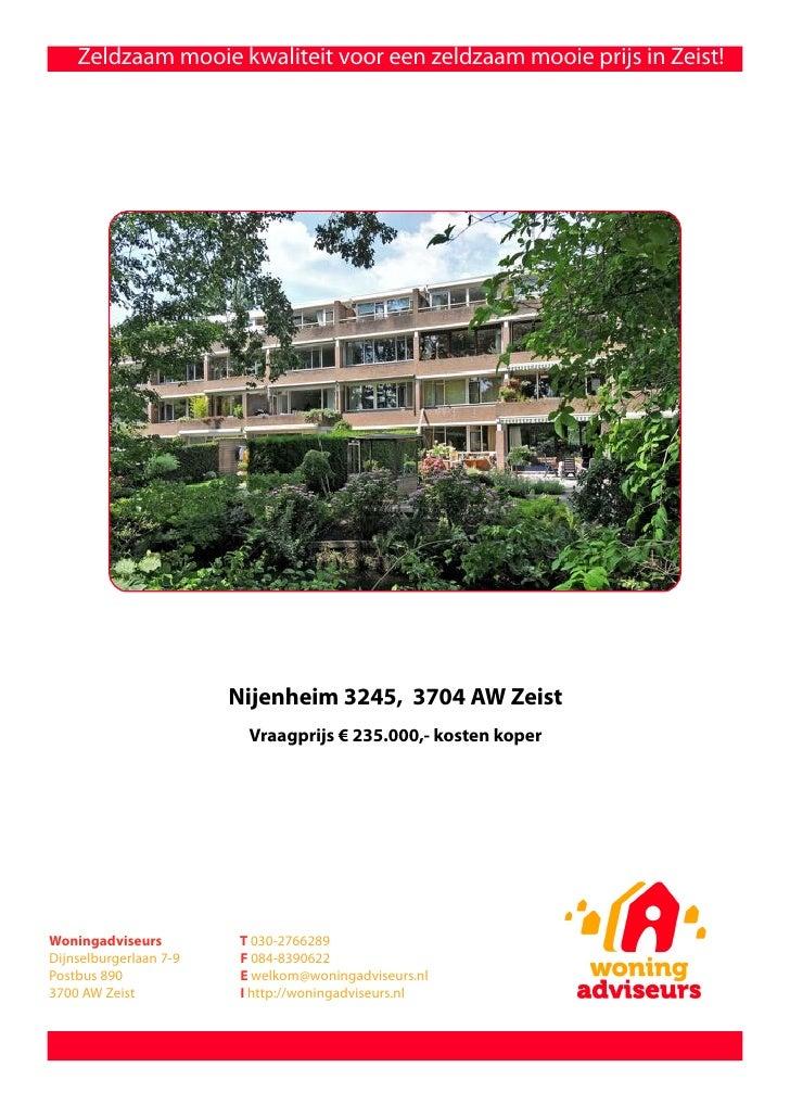 Zeldzaam mooie kwaliteit voor een zeldzaam mooie prijs in Zeist!                             Nijenheim 3245, 3704 AW Zeist...