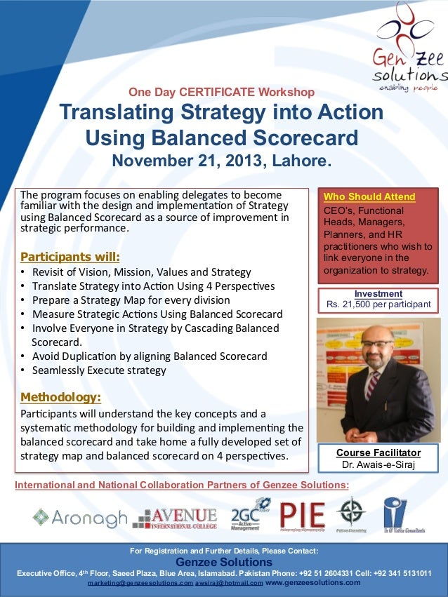 One Day CERTIFICATE Workshop  Translating Strategy into Action Using Balanced Scorecard November 21, 2013, Lahore. The  ...