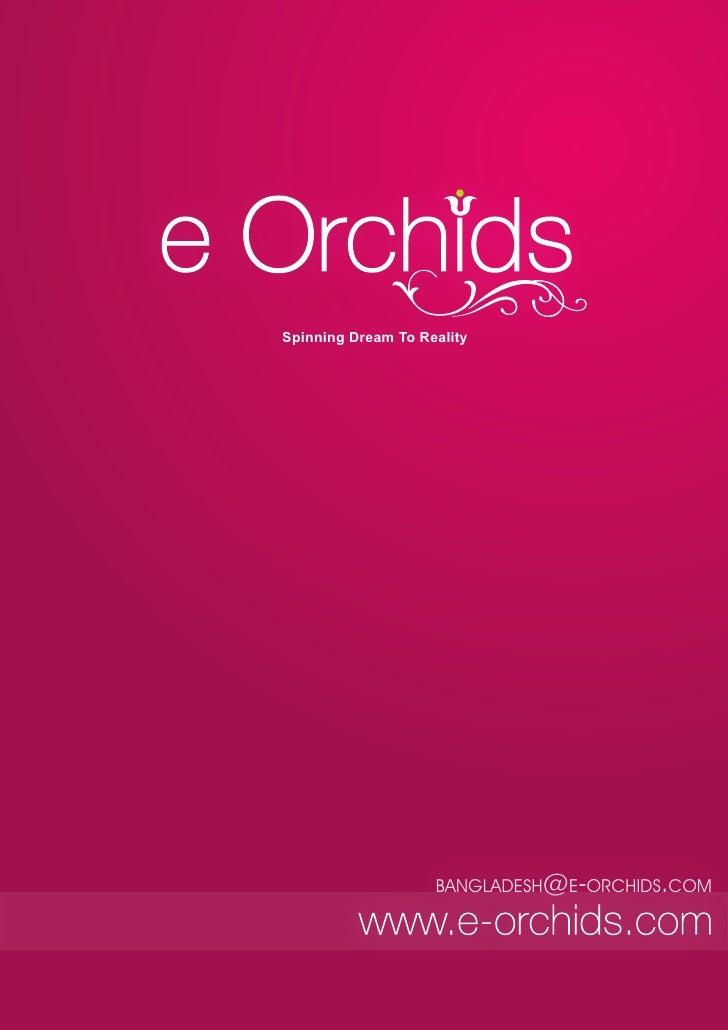 Spinning Dream To Reality                    BANGLADESH@E-ORCHIDS.COM