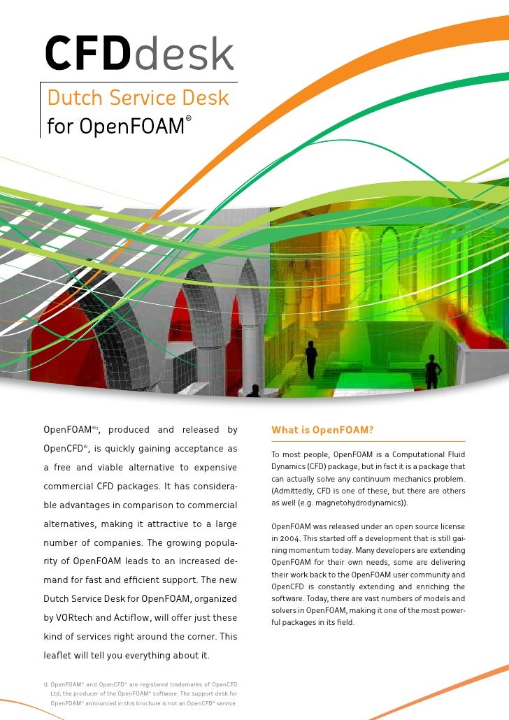 OpenFOAM®1, produced and released by                                  What is OpenFOAM?OpenCFD®, is quickly gaining accept...